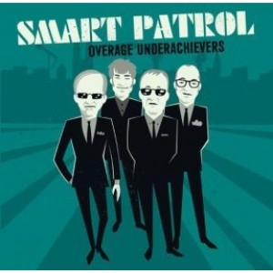SMART PATROL - Overage underachievers LP