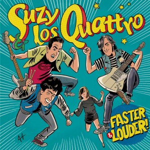 SUZY AND LOS QUATTRO - Faster & louder! LP