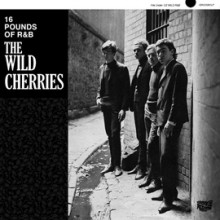 WILD CHERRIES, THE - 16 Pounds of R&B LP