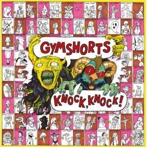 GYMSHORTS - Knock Knock LP