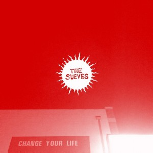 SUEVES, THE - Change Your Life LP