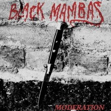 BLACK MAMBAS - Moderation LP