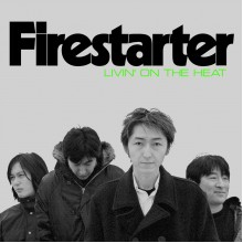 FIRESTARTER - Living On The Heat LP