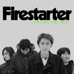 FIRESTARTER - Living On The Heat LP