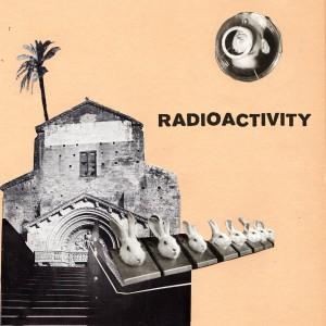 "RADIOACTIVITY - Infected / Sleep 7"""