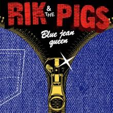 "RIK & THE PIGS - Blue Jean Queen 7"""