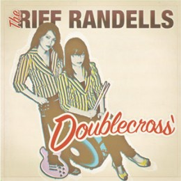 RIFF RANDELLS, THE - Doublecross LP
