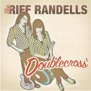 RIFF RANDELLS, THE - Doublecross LP