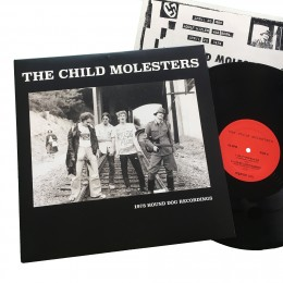 CHILD MOLESTERS - Hound Dog Recordings LP