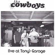 "COWBOYS, THE - Live at Tony's Garage 7"""