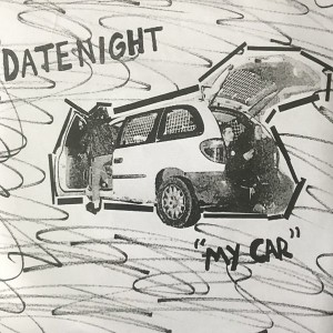 DATENIGHT - My Car 7""