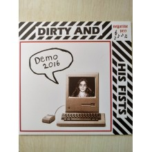 DIRTY AND HIS FISTS - Demo 2016 7""