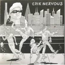 "ERIK NERVOUS/ NEO NEOS - Split 7"""