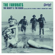 FAVORATS, THE - The Beauty & The Beach 7""
