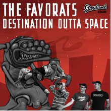 FAVORATS, THE - Destination Outta Space 7""