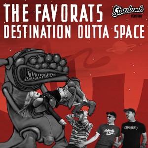 "FAVORATS, THE - Destination Outta Space 7"""