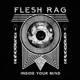 FLESH RAG - Inside Your Mind LP