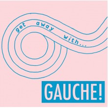 GAUCHE! - Get away with... LP