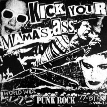 V/A - KICK YOUR MAMA'S ASS LP