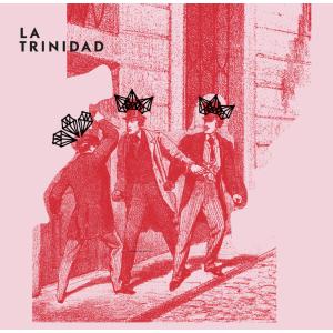 """LA TRINIDAD - Las Venas / Ay, Tus Ojos 7"""""""