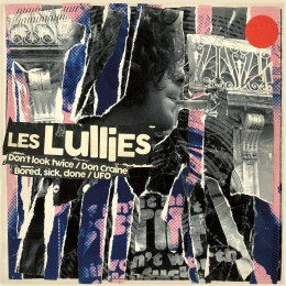 LES LULLIES - Don't Look Twice 7""