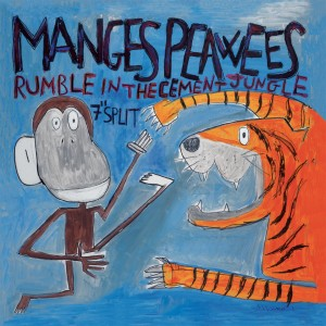 """MANGES, THE  / PEAWEES, THE - Rumble in the cement jungle 7"""""""