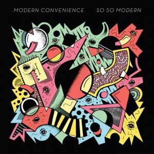 MODERN CONVENIENCE - So So Modern LP