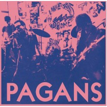 PAGANS - Street where nobody lives 7""