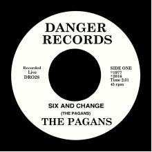 """PAGANS - Six & Change 7"""""""