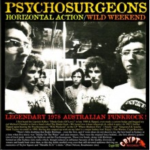 PSYCHOSURGEONS - Horizontal Action / Wild Weekend 7""