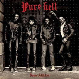 PURE HELL - Noise Addiction LP
