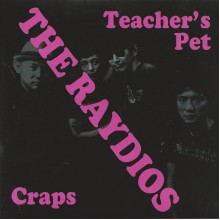 RAYDIOS, THE - Teacher's Pet / Craps 7""