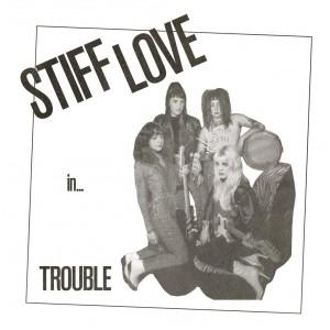 "STIFF LOVE - Trouble 7"""