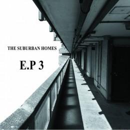 """SUBURBAN HOMES - EP 3 7"""""""