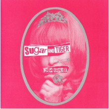SUGAR AND TIGER - Linda Ramone 7""
