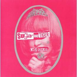 "SUGAR AND TIGER - Linda Ramone 7"""