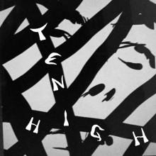 """TEN HIGH - Slackjaw Gaze b/w No Waves 7"""""""