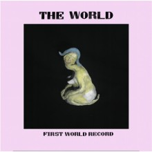 WORLD, THE - First World Record LP