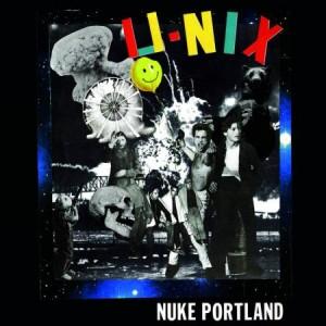 """U-NIX - Nuke Portland 12"""""""