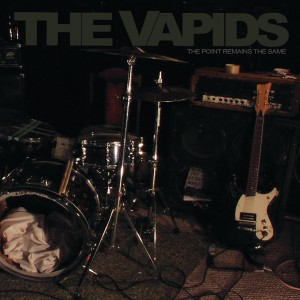 VAPIDS, THE - The Point Remains The Same LP LP