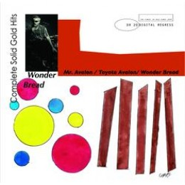 WONDER BREAD - Complete Solid Gold Hits 7""