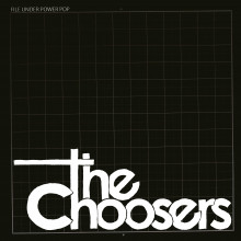 CHOOSERS, THE - File Under Power Pop LP