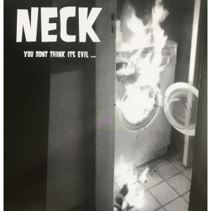 NECK - You don't think it's evil LP
