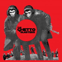 """GHETTO BLASTERS, THE - Hot Rocks / Too Loose 7"""""""