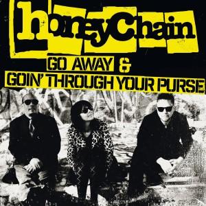 "honeychain - Go Away / Goin' through your purse 7"""