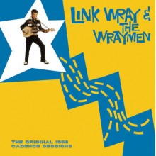 LINK WRAY & THE WRAYMEN - The Original 1958 Cadence Sessions LP