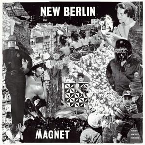 NEW BERLIN - Magnet LP