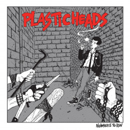 PLASTIC HEADS - Nowhere to run LP