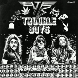 TROUBLE BOYS / KILLER HEARTS - split 7""