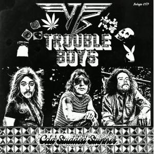 """TROUBLE BOYS / KILLER HEARTS - split 7"""""""